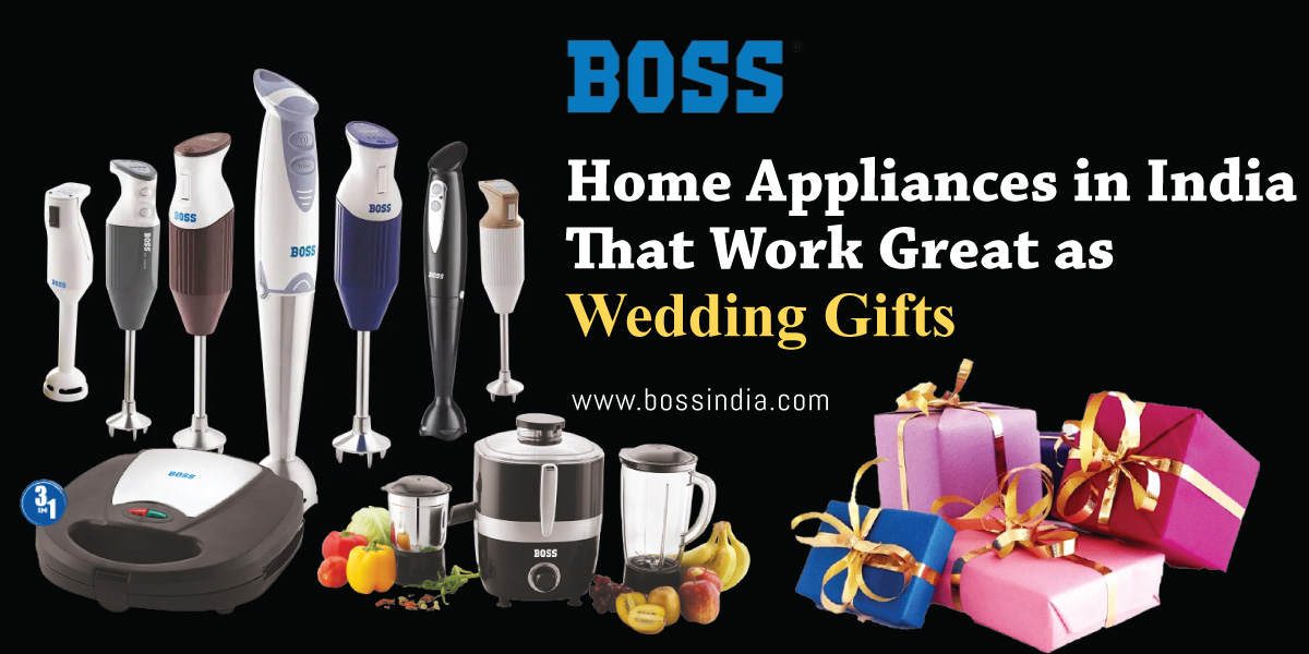 Home Appliances in India That Work Great as Wedding Gifts