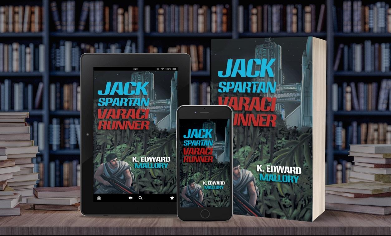 Author K. Edward Mallory Promotes His Science Fiction Novel - Jack Spartan Varaci Runner
