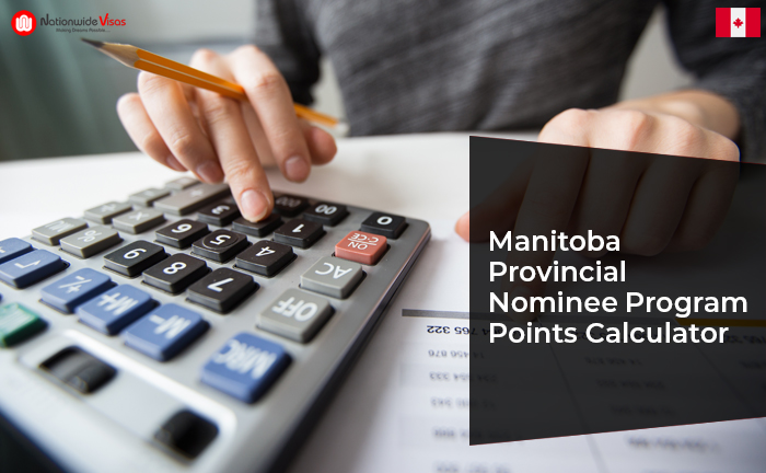 Canada PR Visa points: Manitoba Provincial Nominee Program Points Calculator