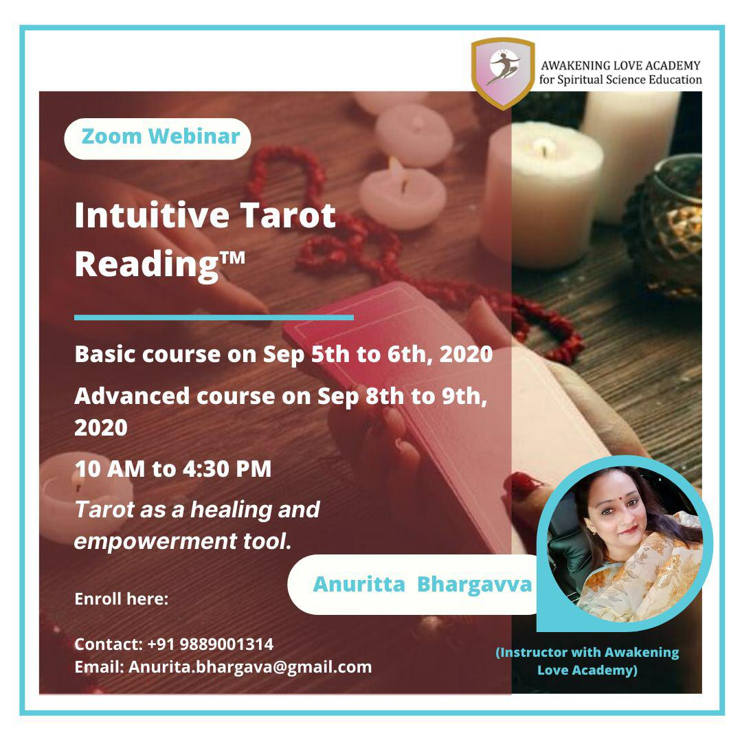 Intuitive Tarot Reading™ by Anuritta Bhragavva, Instructor with Awakening Love Academy