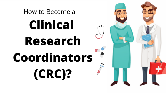 Top 5 Tips To Become A Clinical Research Coordinator