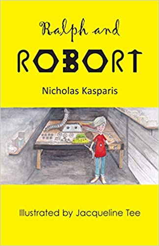"""""""Ralph and Robort"""" by Nicholas Kasparis is published by Grosvenor House Publishing"""