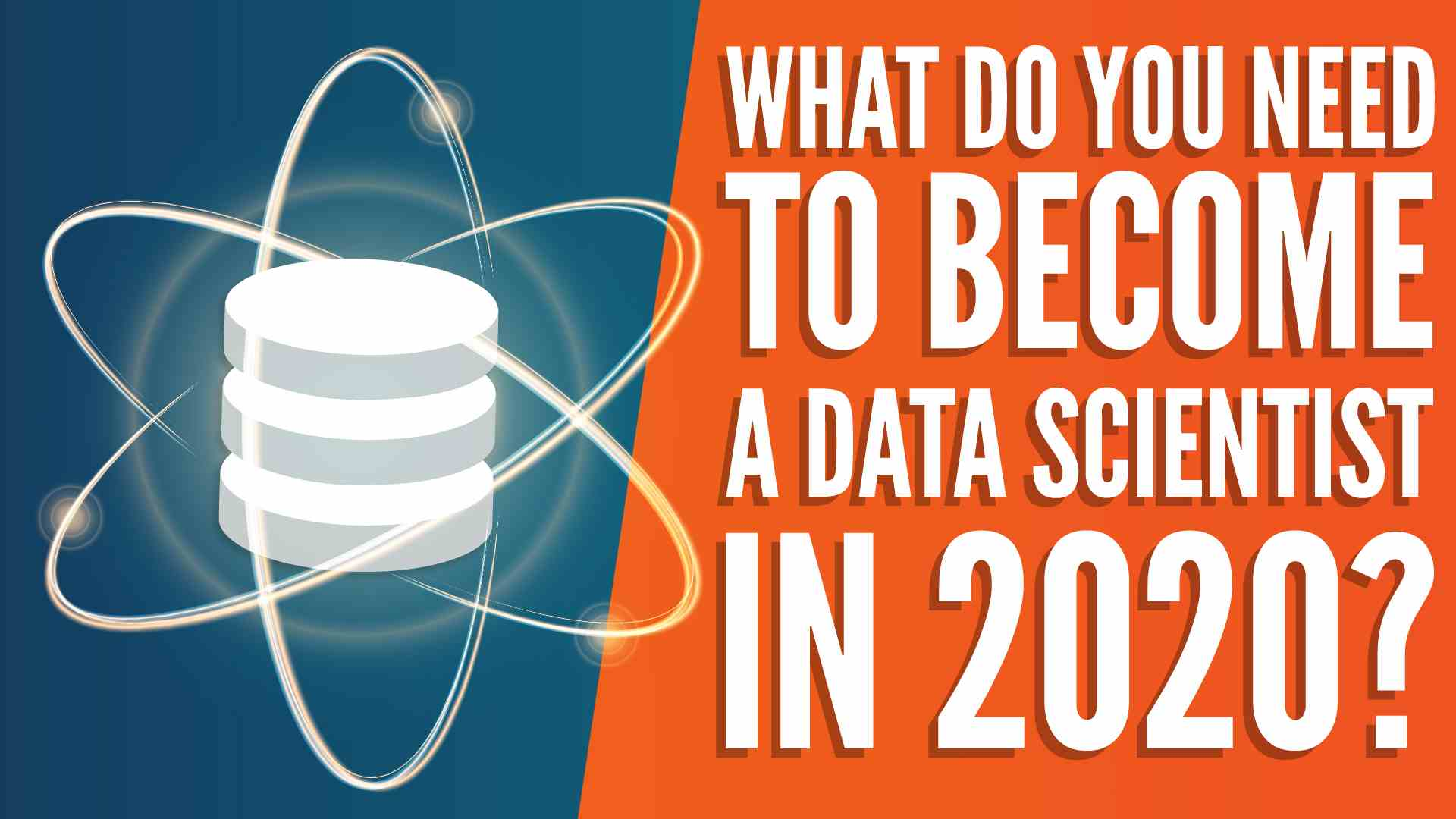 How to Become a Data Scientist in 2020 – Top Skills, Education, and Experience