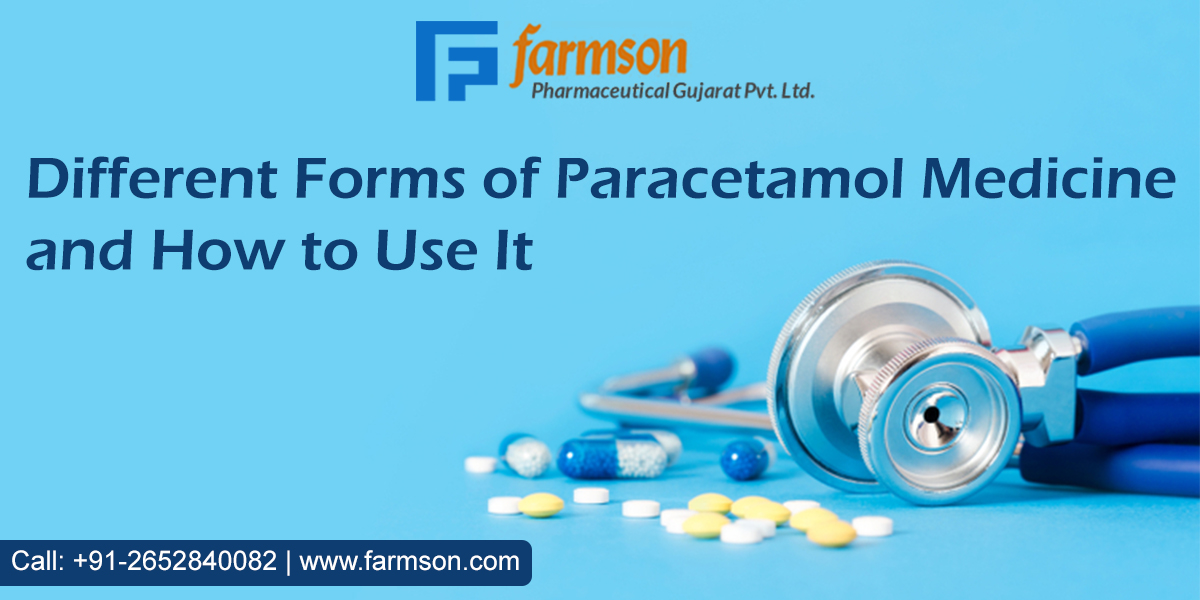 Different Forms of Paracetamol Medicine and How to Use It