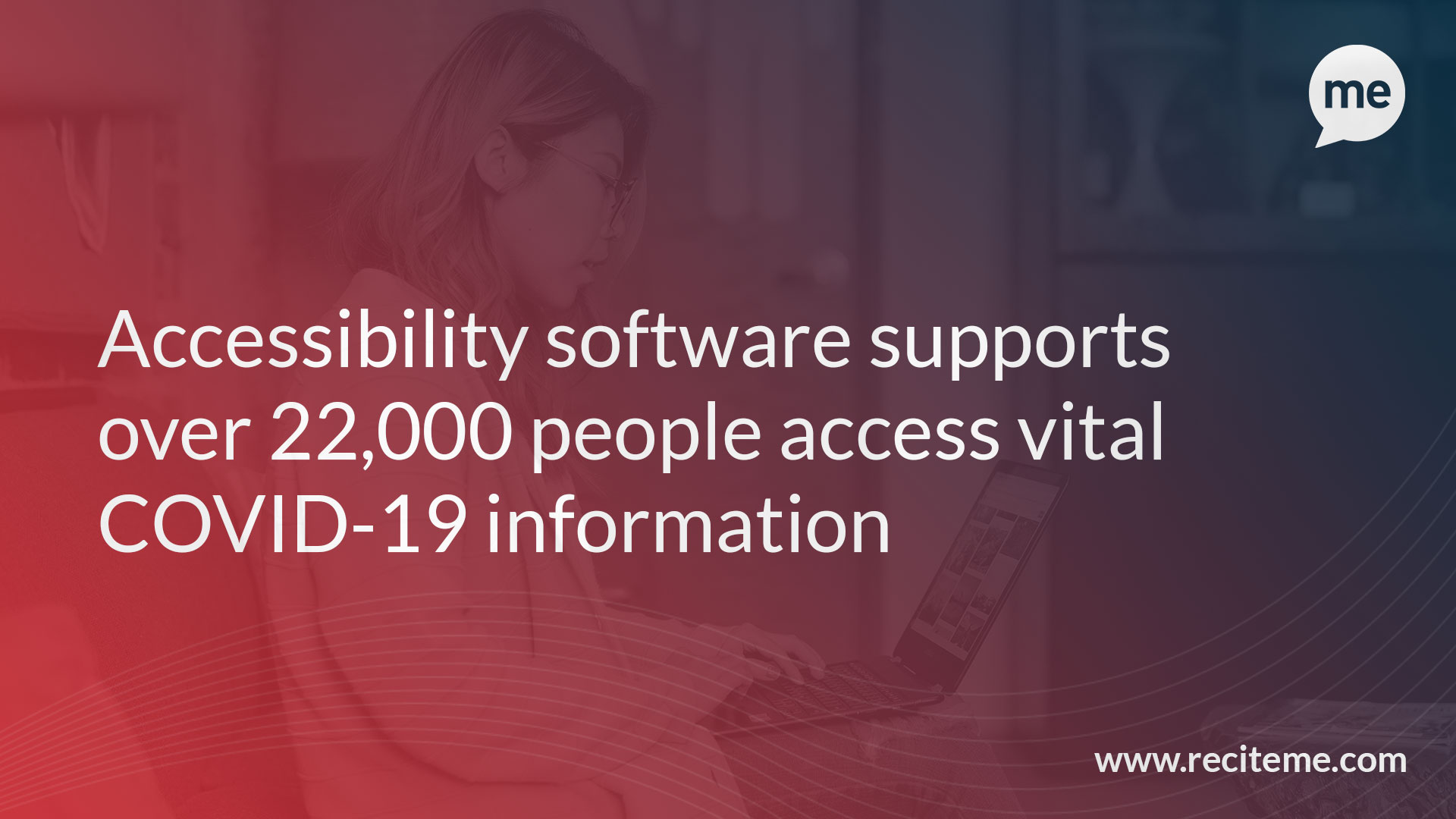 Accessibility software supports over 22,000 people access vital COVID-19 information