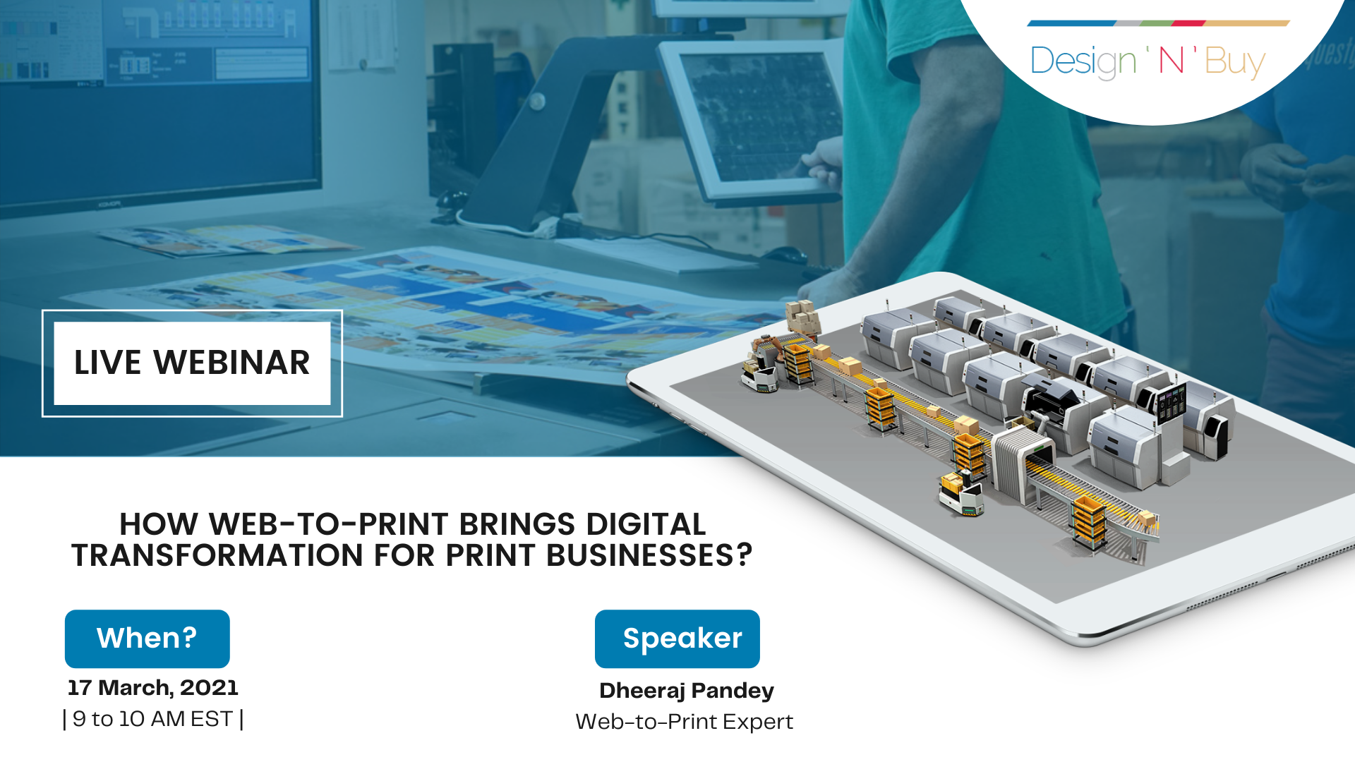Gear Up For Our Webinar On How Web-To-Print Brings Digital Transformation for Print Businesses?