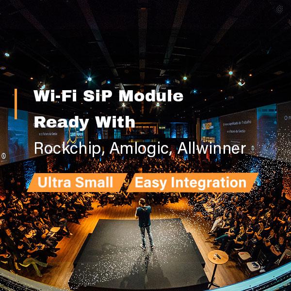 WiFi SiP module ready with Rockchip, Amlogic  Allwinner   SparkLAN