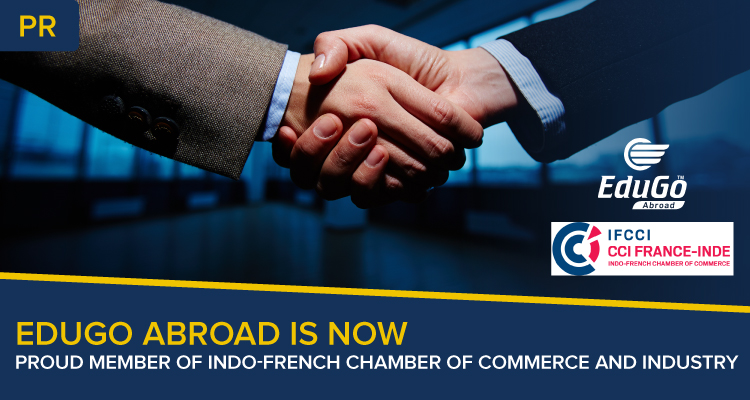 Edugo Abroad Is Now Proud Member Of Indo-French Chamber of Commerce and Industry