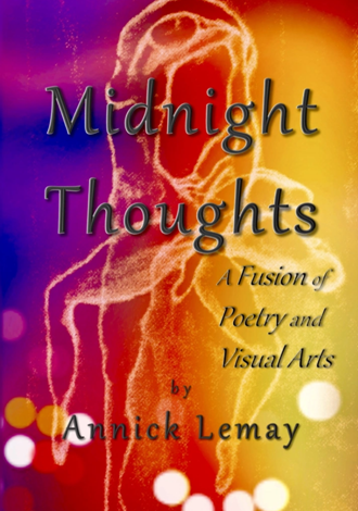 Midnight Thoughts: A fusion of Poetry and visual Arts