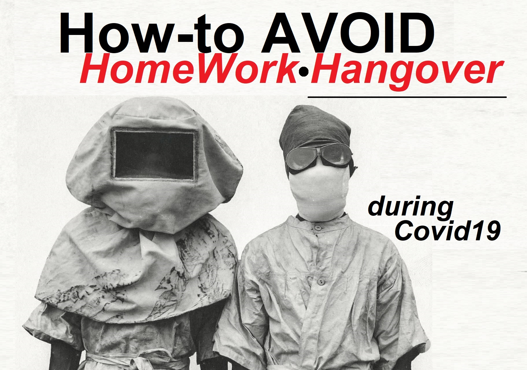 "How-to AVOID HomeWork Hangover (including ""the Top 10 Symptoms of HomeWork Hangover"")"