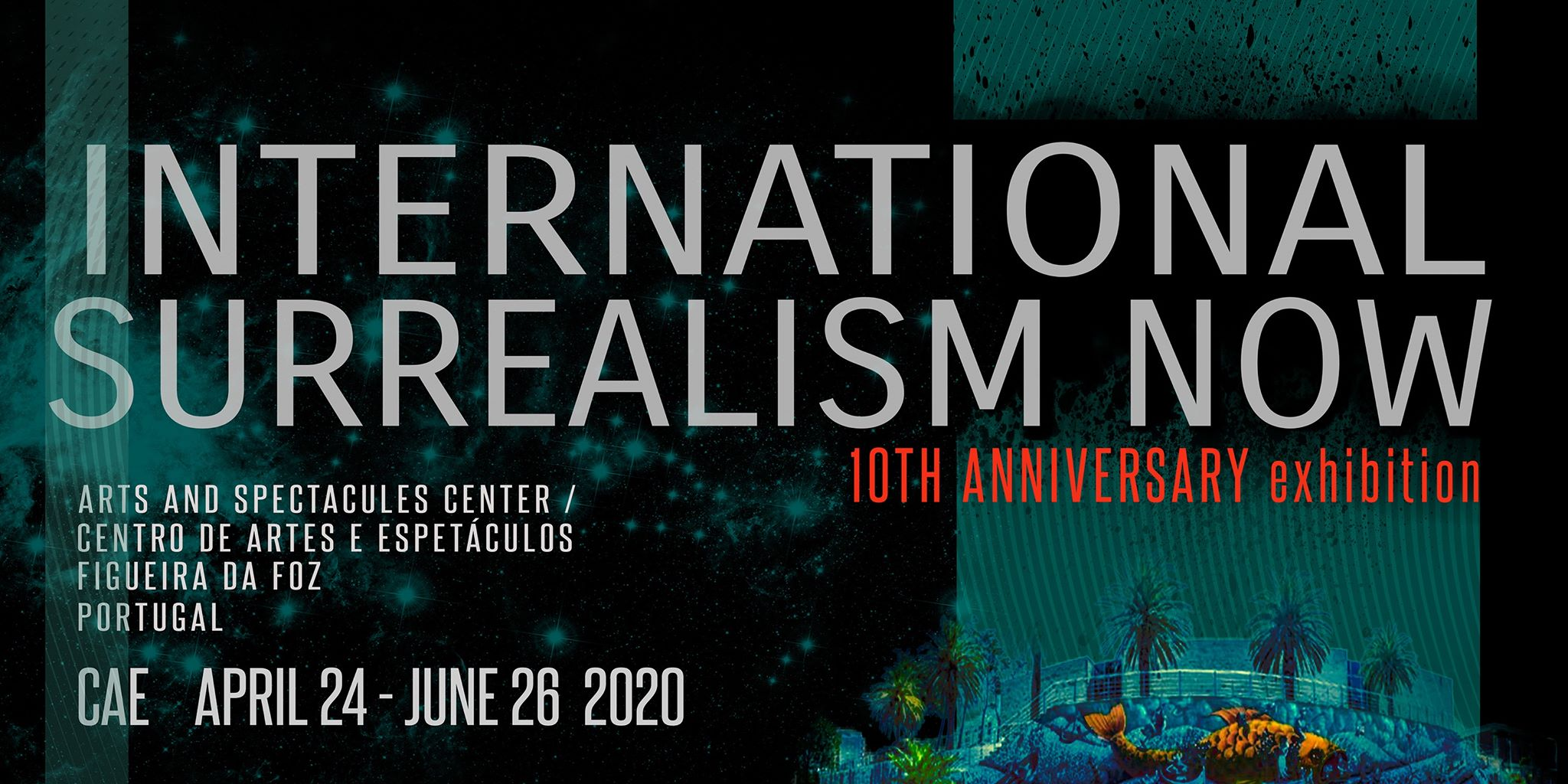 10 YEARS of the International Surrealism Now Exhibition at CAE