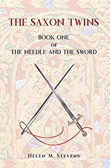 """""""The Saxon Twins: Book One of The Needle and The Sword"""" by Helen M. Stevens is published"""