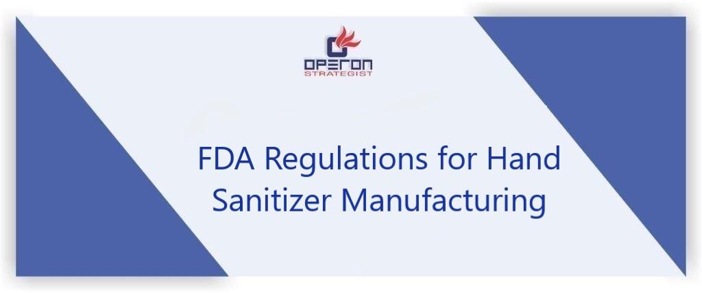 FDA Regulations for Hand Sanitizer Manufacturing