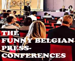 'The funny Belgian press conferences Podcast' may be the silliest podcast around.