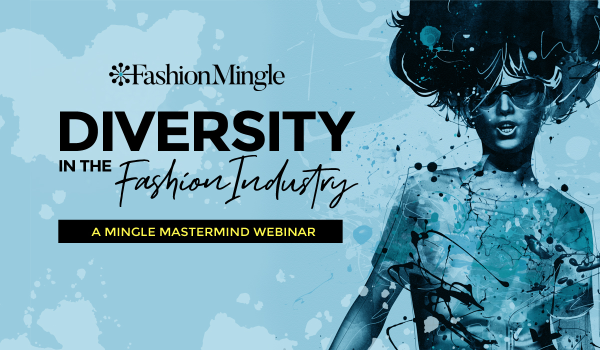 "Fashion Mingle Hosts ""Diversity in the Fashion Industry"" Panel Discussion"