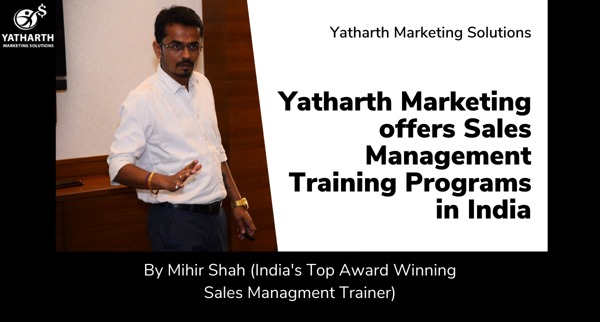 Sales Management Training Programs in India By Yatharth Marketing