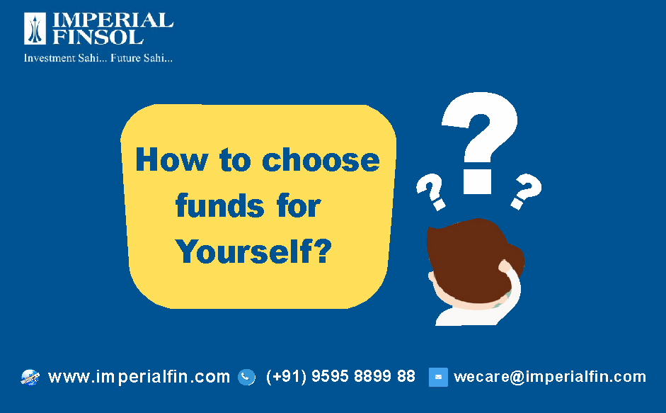 How to Choose Mutual Funds for Yourself?