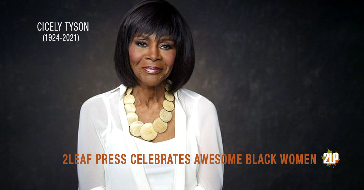 2Leaf Press Celebrates Awesome Black Women you should know for its Black History Month Campaign, highlighting Black women pioneers and the women who are crushing it today