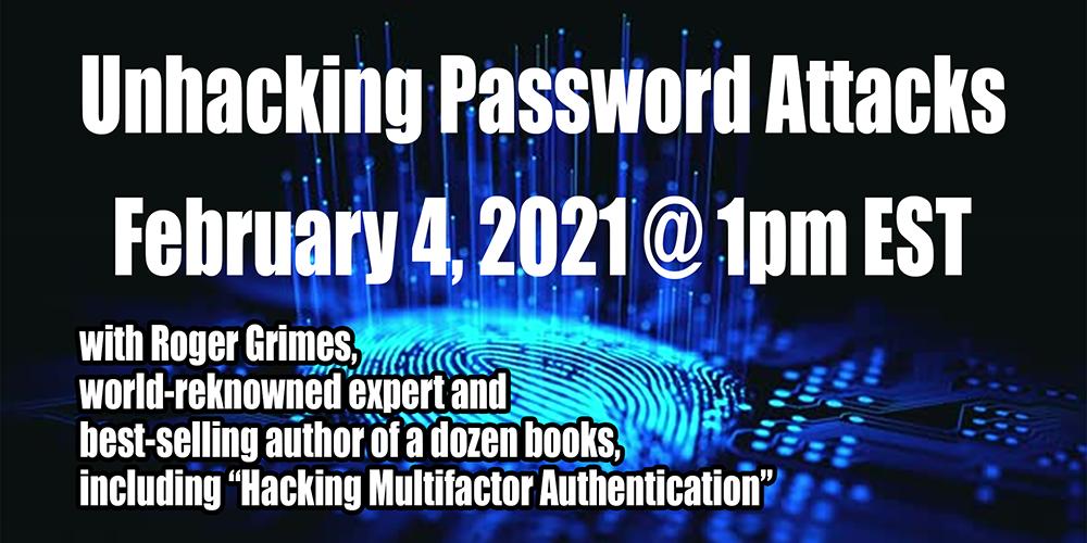 Unhacking Password Attacks with Roger Grimes