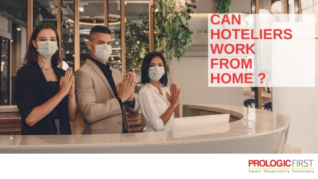 Prologic First Offers Comprehensive and Safe Solutions to Enable WFH for Hoteliers