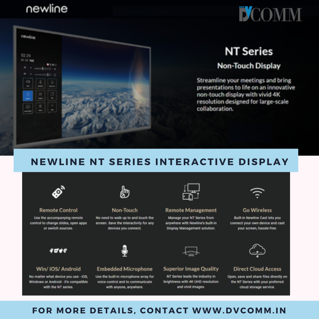 DVCOMM is offering Newline NT series commercial grade display panels for education and business