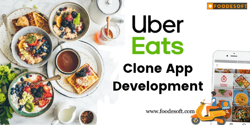 Develop your food delivery business with Foodesoft: Ubereats Clone