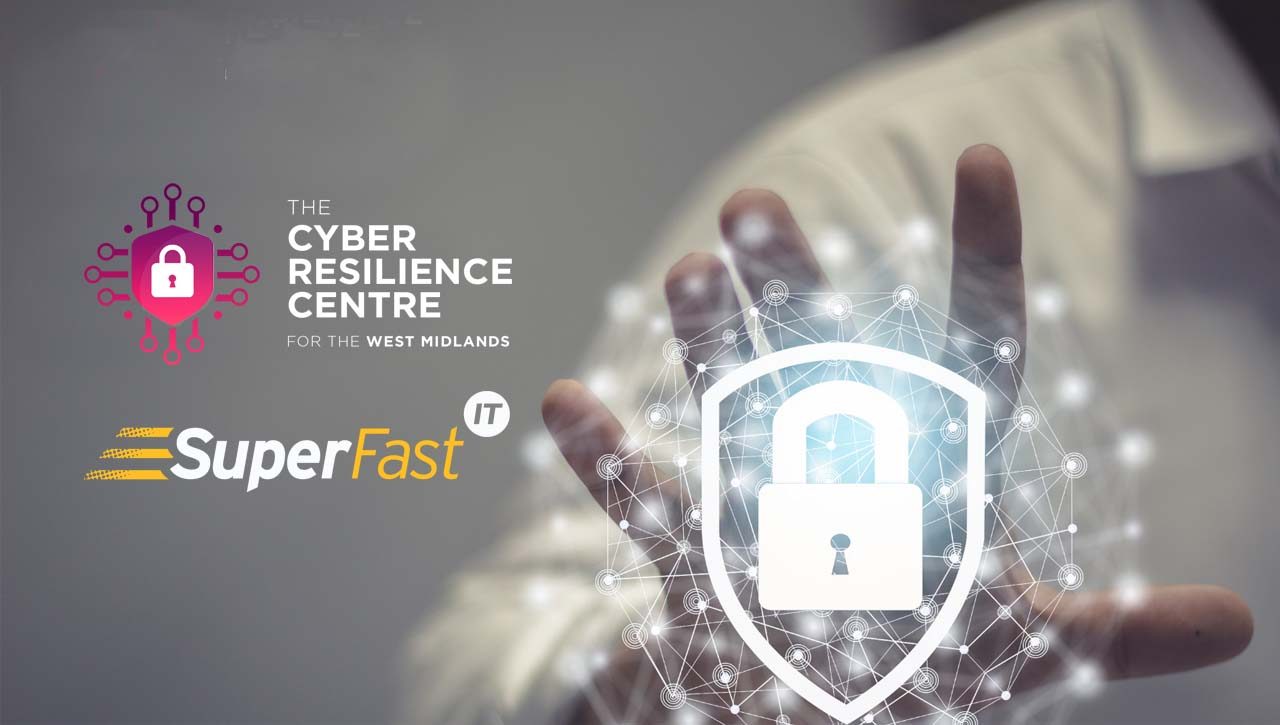 Superfast IT joins the West Midlands Cyber Resilience Centre