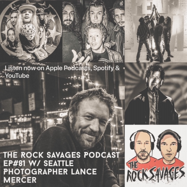 The Rock Savages Podcast Interview w/ Grunge Photographer Lance Mercer