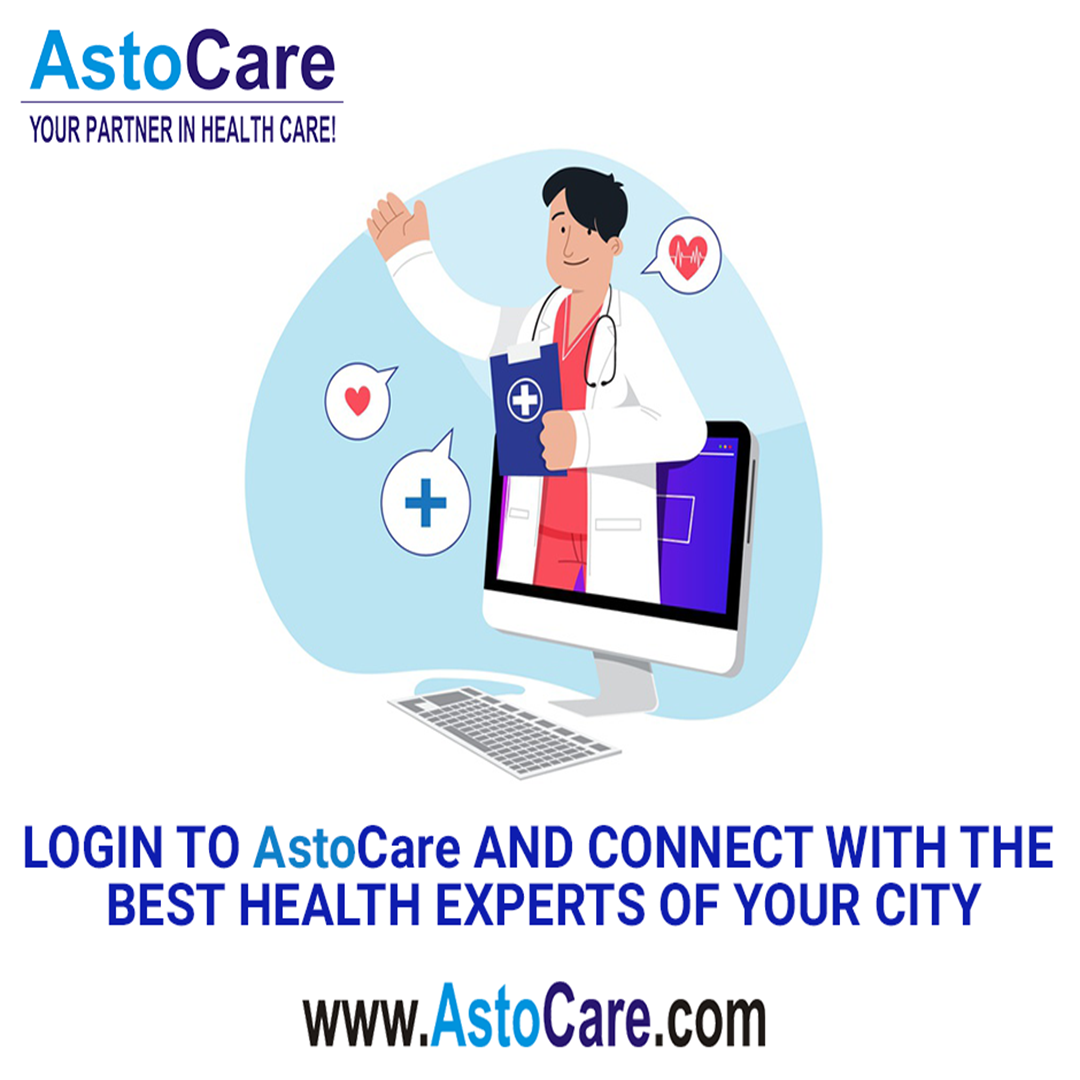 Login to AstoCare and connect with the best health experts of your city.