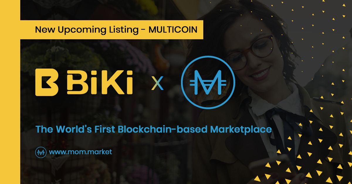 BiKi.com Lists Multicoin (MTCN) Token, The First Blockchain E-Commerce Marketplace with On-Chain Proof-of-Ownership