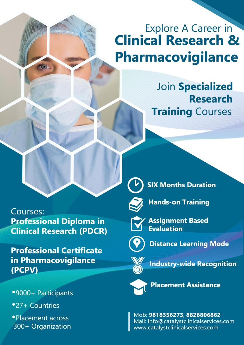 Clinical Research and Pharmacovigilance Training- An Unmet Need for the Graduates/Postgraduates Students from Medical, Pharmacy and Life-sciences Disciplines