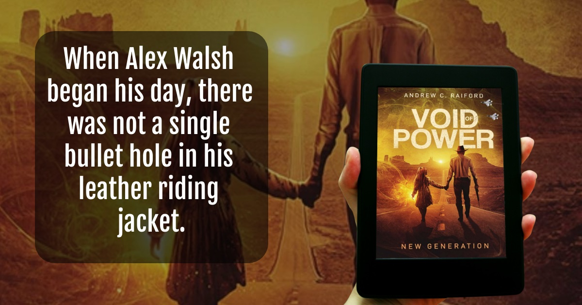 Author Andrew C. Raiford Releases New Novel - Void of Power: New Generation