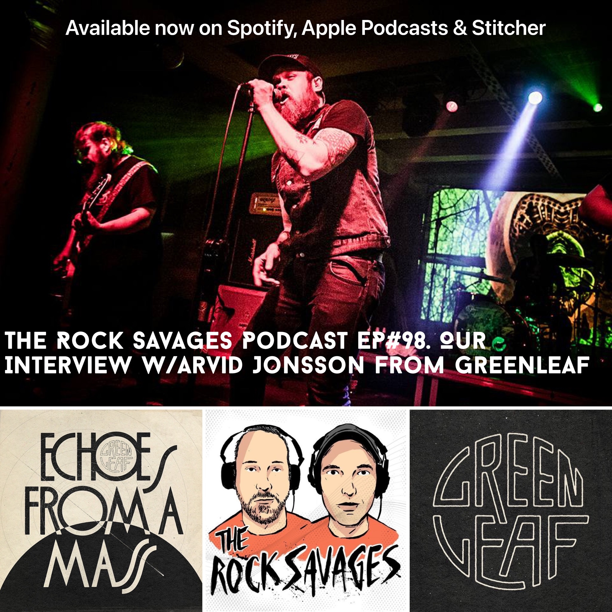 """The Rock Savages Podcast Interview Swedish Rock Band """"Greenleaf"""""""