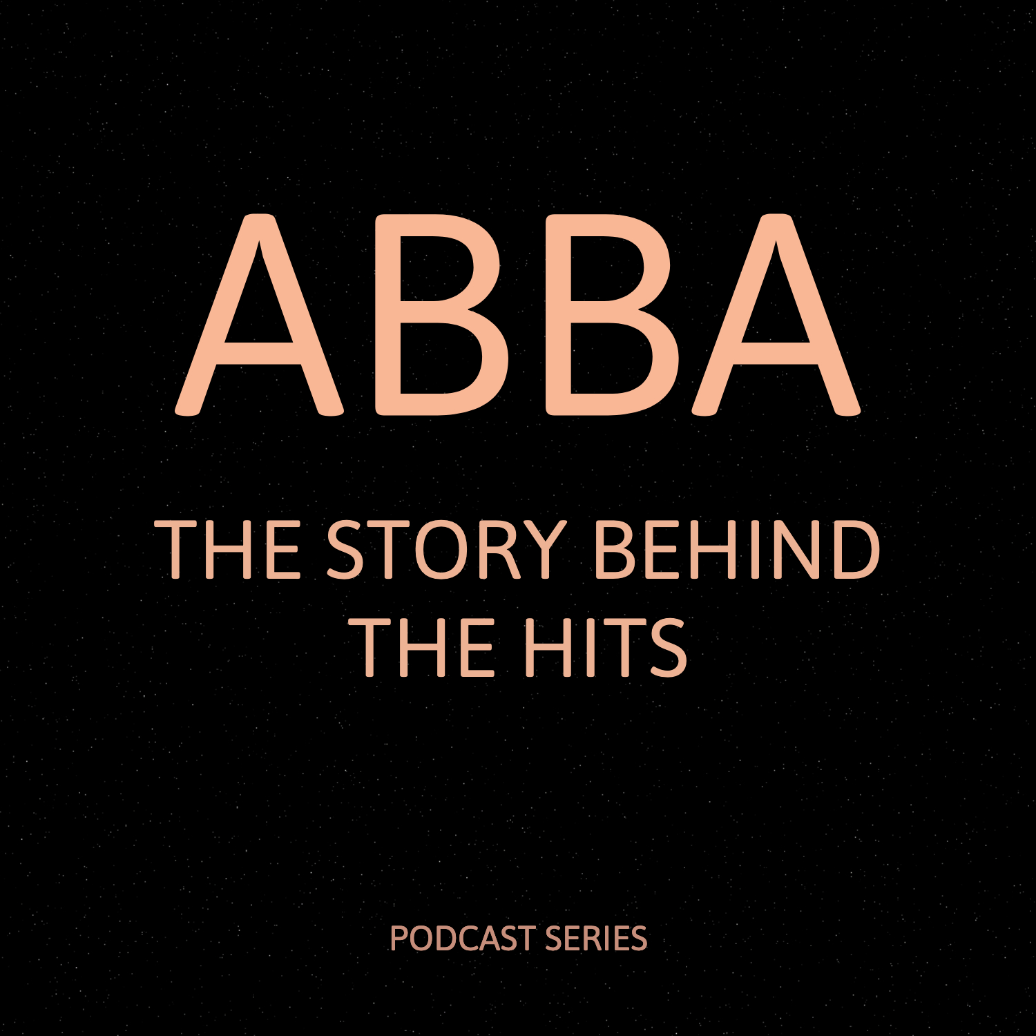 ABBA - THE STORY BEHIND THE HITS Podcast Series