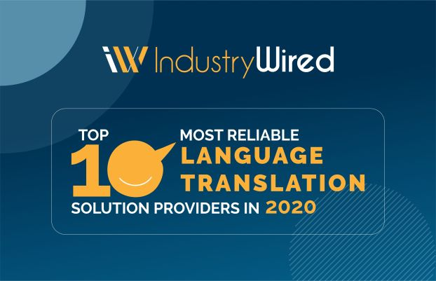 Interpreters Unlimited Named Top 10 Most Reliable Language Translation Solution Provider