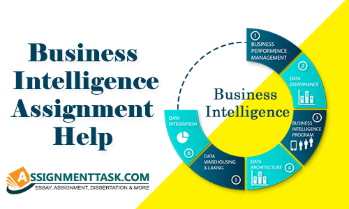 Reliable Business Intelligence Assignment Help Online with Free Samples