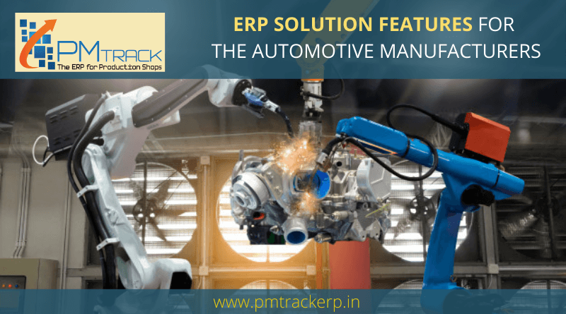 ERP Solution Features for the Automotive Industry