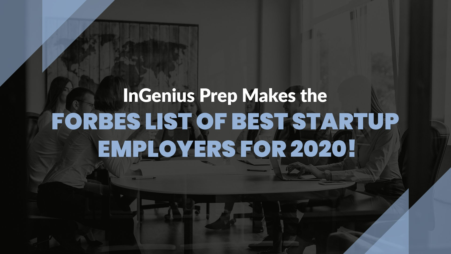 InGenius Prep Makes the Forbes List of Best Startup Employers for 2020!