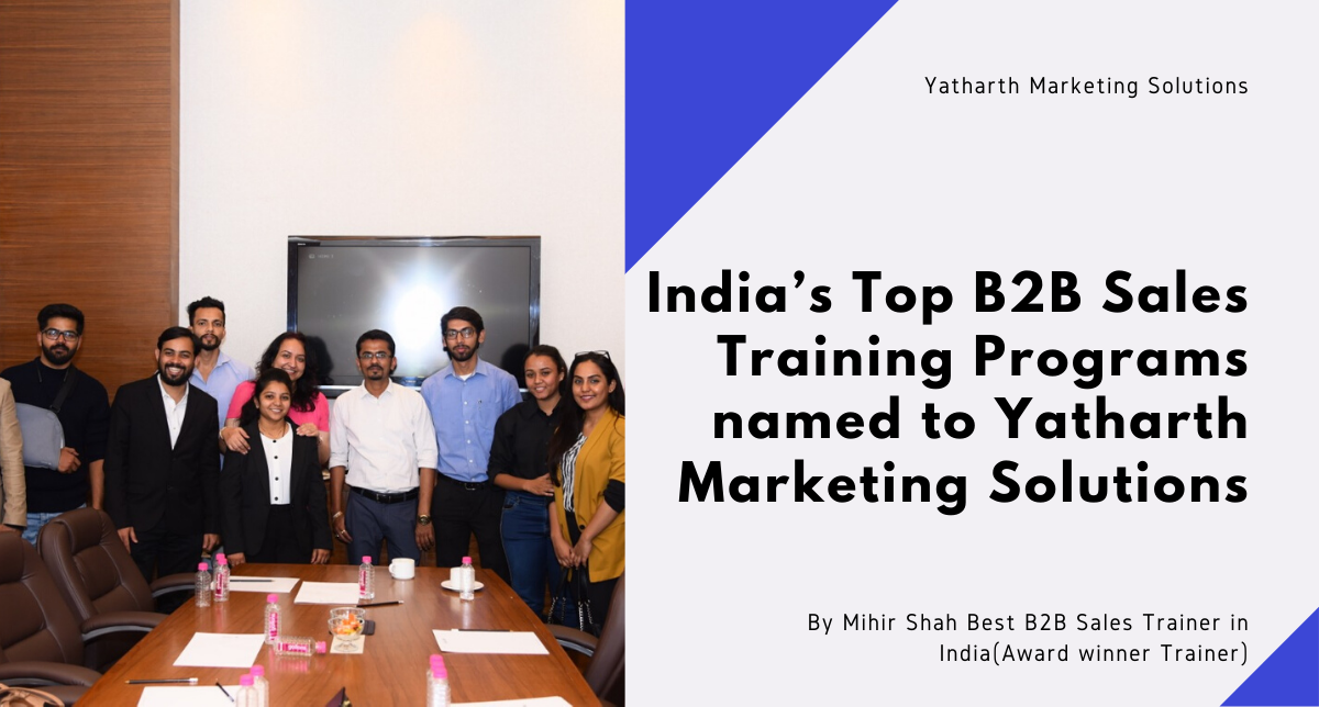 India's Top B2B Sales Training Programs named to Yatharth Marketing Solutions