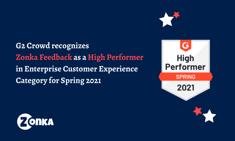 G2 Crowd Recognizes Zonka Feedback High Performer for Spring 2021