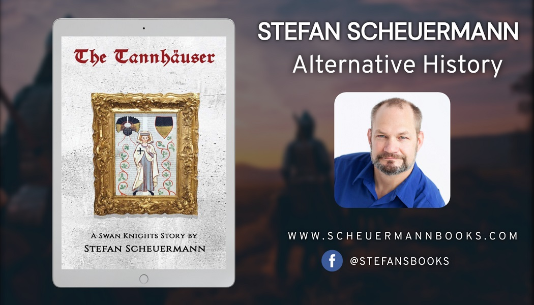 Author Stefan Scheuermann Releases New Alternative History Fantasy Novel – The Tannhäuser
