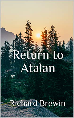 """Return to Atalan"" by Richard Brewin is published"