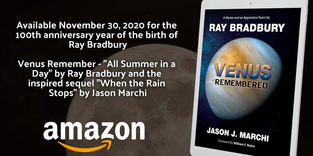 Fahrenheit Books Releases Venus Remembered By Ray Bradbury  Jason J. Marchi