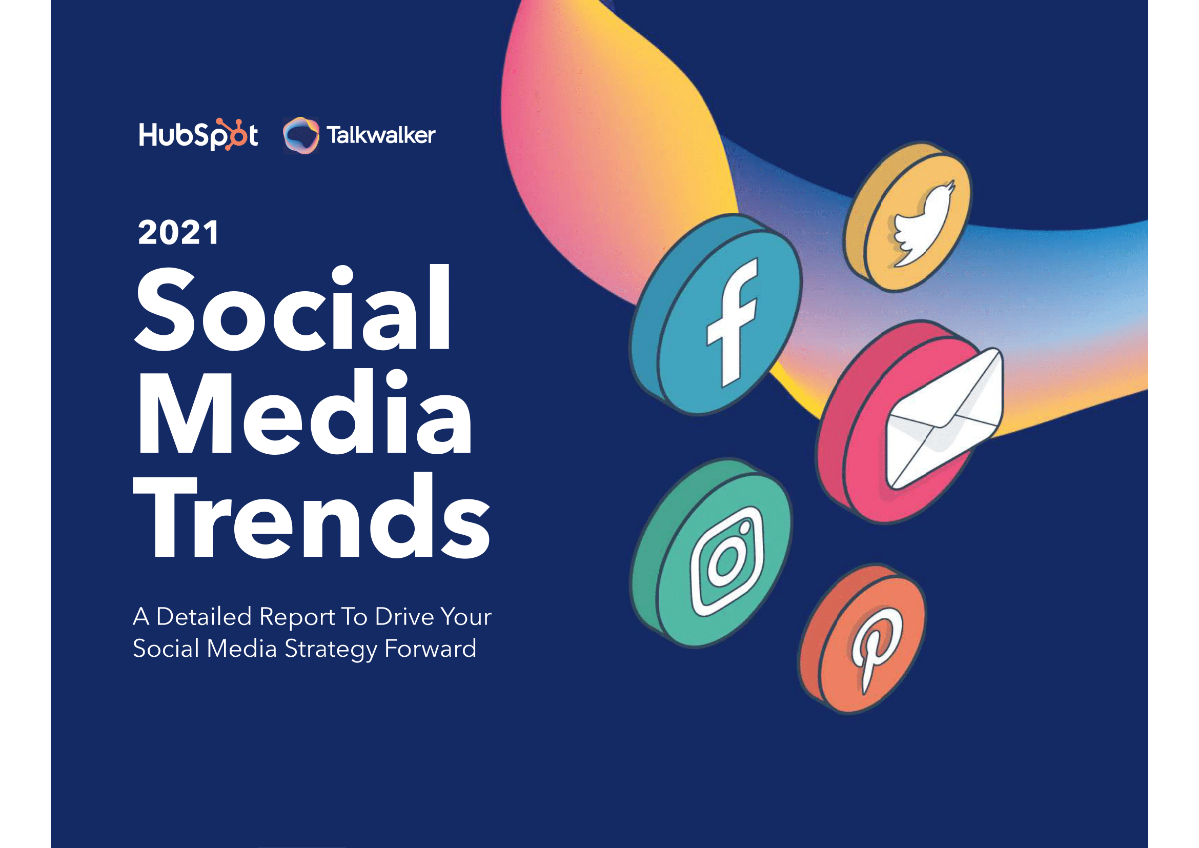 Talkwalker and HubSpot define the social media trends to watch in 2021