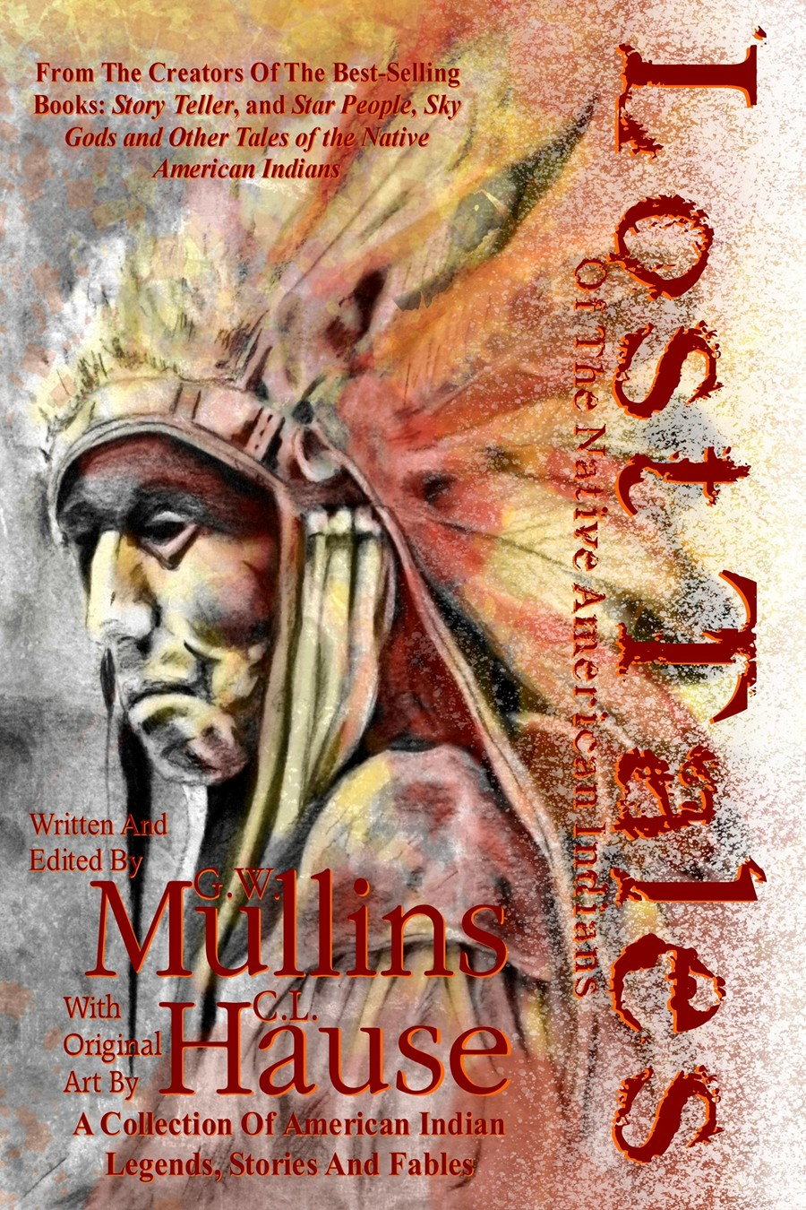 """Light Of The Moon Publishing Releases New Paperback Of G.W. Mullins Folklore Book """"Lost Tales Of The Native American Indians"""""""