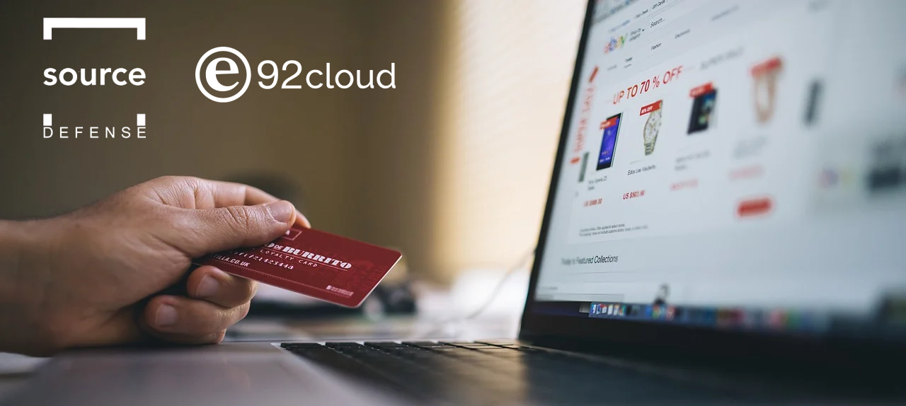 e92cloud partners with Source Defense to help organisations protect e-commerce sites as Magecart threats grow alongside consumer demand