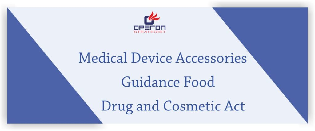 Medical Device Accessories Guidance | Food Drug and Cosmetic Act