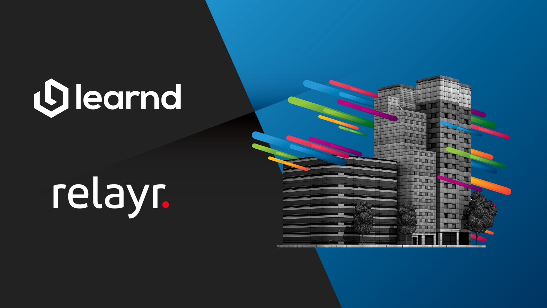 LEARND AND RELAYR JOIN FORCES TO DE-RISK BUILDING MANAGEMENT & GUARANTEE ORGANISATIONS BETTER BUILDINGS
