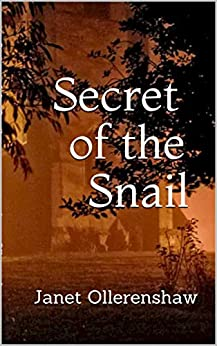 """Secret of the Snail"" by Janet Ollerenshaw is published"