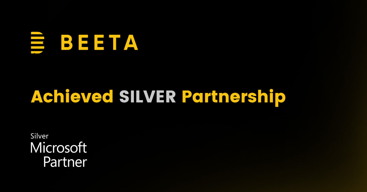 Beeta Tech achieves Microsoft silver partnership status!